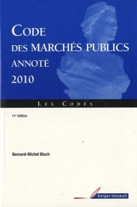 Code des marchés publics annoté : 2010