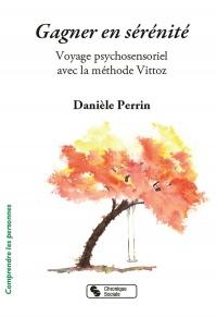 Gagner en sérénité : Voyage psychosensoriel avec la méthode Vittoz