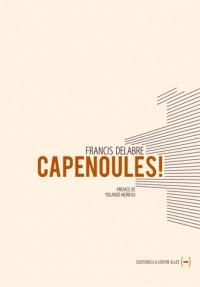 Capenoules !
