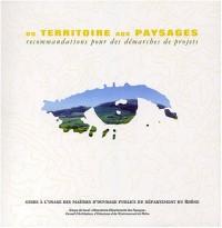 Du territoire aux paysages : Recommandations pour des démarches de projets