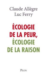 ECOLOGIE DE LA PEUR, ECOLOGIE