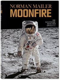 BU-Norman Mailer. MoonFire. La prodigieuse aventure d'Apollo 11