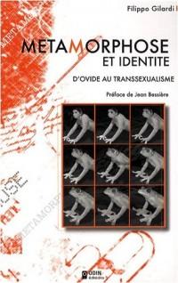 Métamorphose et identité : D'Ovide au transsexualisme