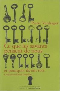 Ce que les savants pensent de nous et pourquoi ils ont tort : Critique de Pierre Bourdieu