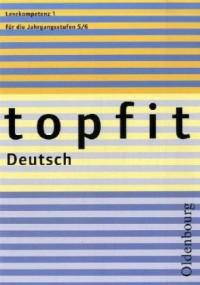topfit Deutsch. Lesekompetenz 1. Neuausgabe 2006