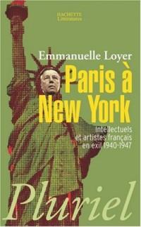 Paris à New-York : Intellectuels et artistes français en exil (1940-1947)