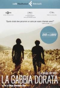 La gabbia dorata. DVD. Con libro