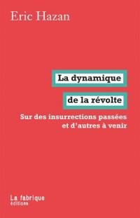 Dynamique de la Revolte (la