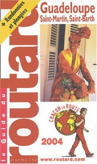 Guide du Routard : Guadeloupe 2004