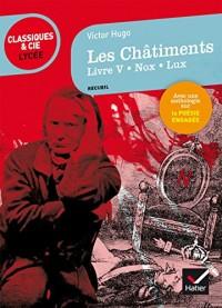 Les Châtiments (Livre V, Nox, Lux): suivi d' une anthologie sur la poésie engagée