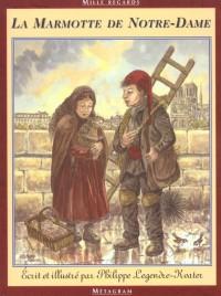 La marmotte de Notre Dame : Les petits métiers de Paris au 19e