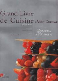 Le Grand Livre de la pâtisserie d'Alain Ducasse