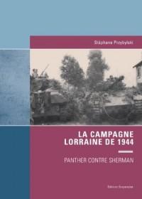 La Campagne Lorraine de 1944