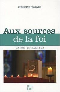 Aux sources de la foi