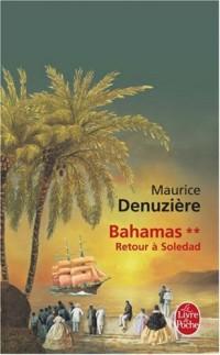 Bahamas, Tome 2 : Retour à Soledad