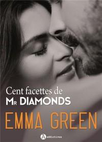 Cent facettes de Mr Diamonds, L'intégrale