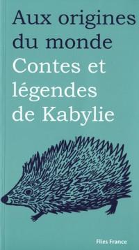 Les contes et légendes de Kabylie