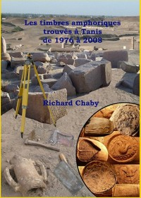 Les Timbres Amphoriques Trouves a Tanis de 1976 a 2008