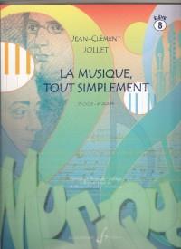 La Musique Tout Simplement Volume 8 Eleve
