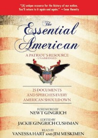 The Essential American: A Patriots Resource: 25 Documents and Speeches Every American Should Own [With Earbuds]