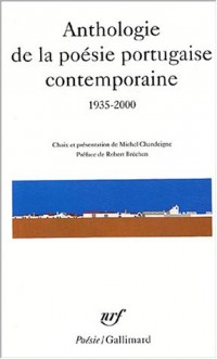 Anthologie de la poésie portugaise contemporaine, 1935-2000