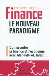 Finance : le nouveau paradigme