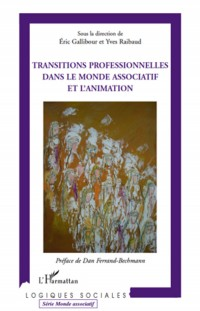 Transitions professionnelles dans le monde associatif et l'animation