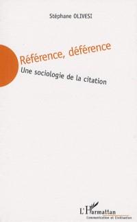 Référence, déférence : Une sociologie de la citation