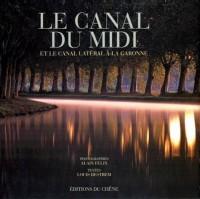 Le canal du Midi et le canal latéral à la Garonne