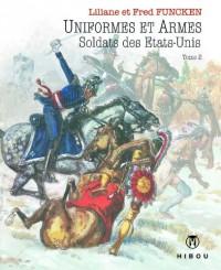 Uniformes et Armes des Etats-Unis T02