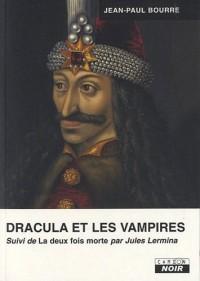 Dracula et les vampires