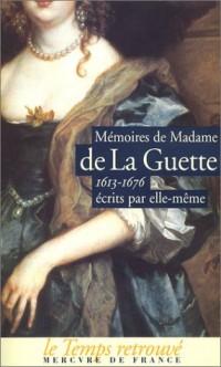 Mémoires de Madame de La Guette (1613-1676), écrits par elle-même