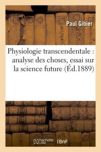 Physiologie transcendentale  ed 1889