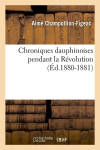 Chroniques Dauphinoise  ed 1880 1881