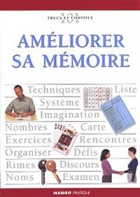 Améliorer sa mémoire