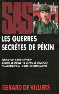 Les guerres secrètes de Pékin : Rendez-vous à San Francisco ; L'homme de Kaboul ; Le disparu de Singapour ; Shanghaï Express ; L'otage du Triangle d'Or.