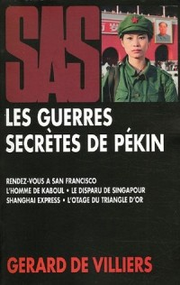 Les guerres secrètes de Pékin