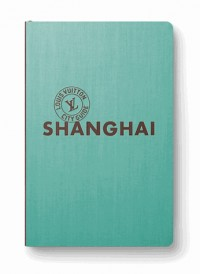 Shanghai City Guide 2015 Version Anglaise