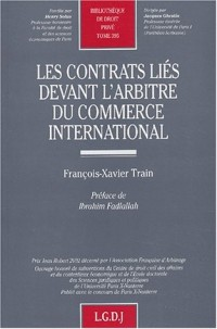 Les contrats liés devant l'arbitre du commerce international : Etude de jurisprudence arbitrale
