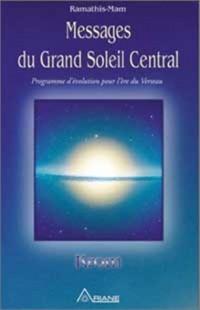 Messages du Grand Soleil Central, KROM - Programme d'évolution pour l'ère du Verseau