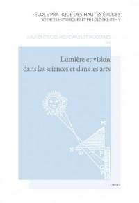 Lumière et vision dans les sciences et dans les arts : De l'Antiquité au XVIIe siècle