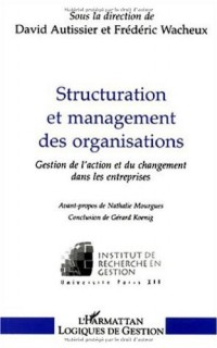 Structuration et management des organisations. gestion de l'action et du ch