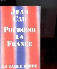 Pourquoi la France ?