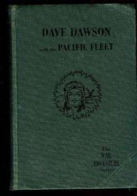 Dave Dawson with the Pacific Fleet, by R. Sidney Bowen