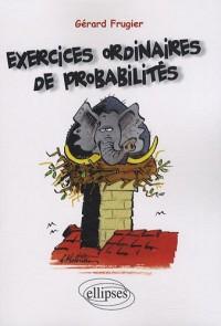Exercices ordinaires de probabilités