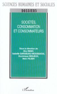 Sociétés, consommation et consommateurs