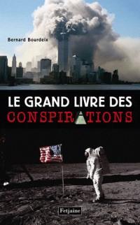 Le grand livre des conspirations