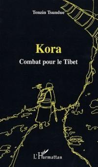 Kora : Combat pour le Tibet