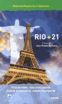 Rio + 21 : Ville durable, ville intelligente, édition bilingue français-portugais