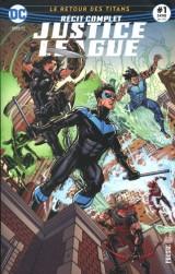 Justice League 01 Le réveil des Titans !